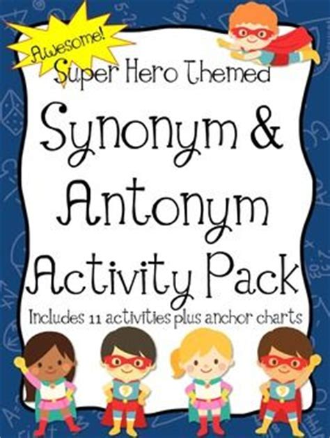 theme synonym and antonym super hero theme student and activities on pinterest