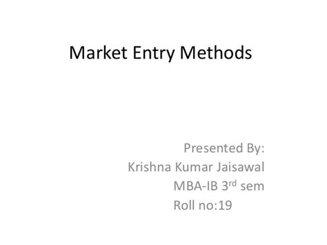 Mba Market Entry by Market Entry Methods