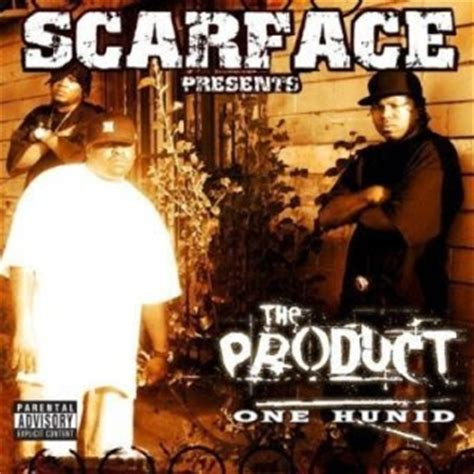 one hunid bizerk da jerk music scarface presents the product one