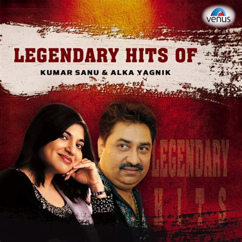 download mp3 album of kumar sanu legendary hits of kumar sanu and alka yagnik songs