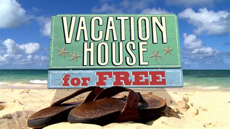 vacation house for free episodes