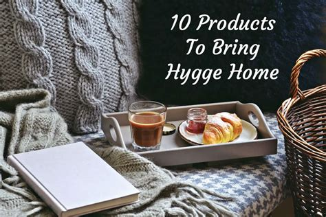 10 For Bringing Home by 10 Products To Bring Hygge Home Diy