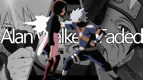 alan walker versi naruto naruto shippuden alan walker faded remix trap amv