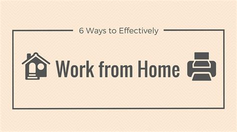 6 ways to effectively work from home