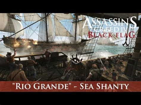 assassin s creed 4 black flag sea shanty roll boys roll assassin s creed iv black flag grande sea shanty