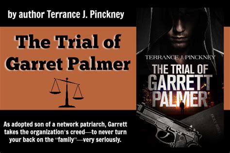 the trial of my books the trial of garret palmer by terrance j pinckney book