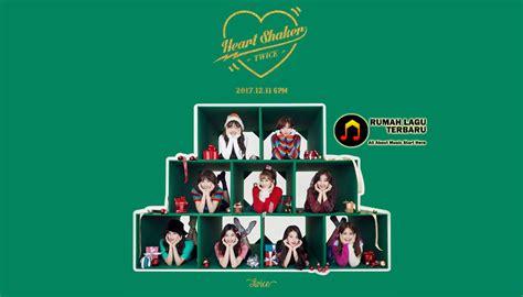 download lagu twice heart shaker lirik lagu twice heart shaker download lagu gratis