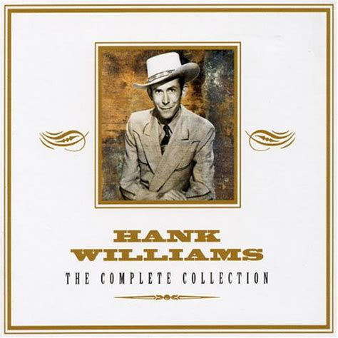 hank williams absolutely essential collection the absolutely essential 3cd collection