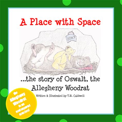 A Place Book Plot A Place With Space The Story Of Oswalt The Allegheny Woodrat Book 170383 Bookemon