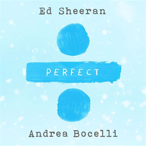 ed sheeran perfect download uyeshare perfect symphony single by ed sheeran andrea bocelli
