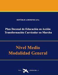Diseño Curricular Dominicano Nivel Medio Fundamentos Curr 237 Culo De Educaci 243 N Dominicano Planeamiento Curricular