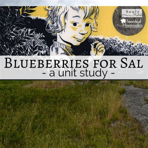 blueberries for sal blueberries for sal unit study free printable