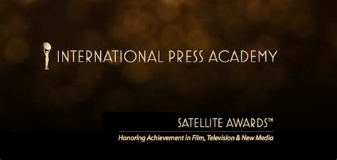lista de nominados a los satellite awards premios oscar lista de nominados en los satellite awards de televisi 243 n los lunes seri 233 filos