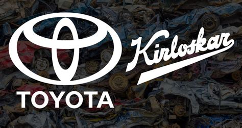 Toyota Motor Corporation Subsidiaries Toyota Kirloskar Keen To Set Up Car Recycling Facility In