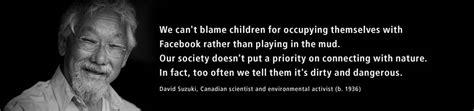 David Suzuki Quotes David Suzuki Quotes Quotesgram
