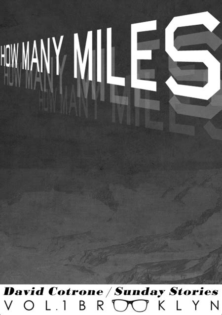 """Sunday Stories: """"How Many Miles"""" – Vol. 1 Brooklyn"""