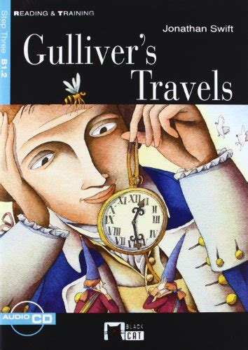 gullivers travels eso material 8431681144 gulliver s travels con cd step 3 cefr b1 2
