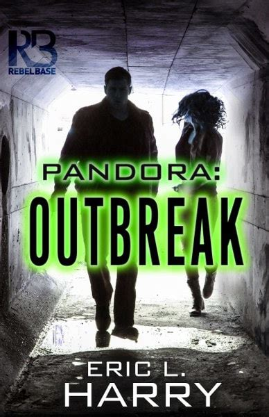 pandora outbreak books pandora outbreak by eric l harry book tour giveaway