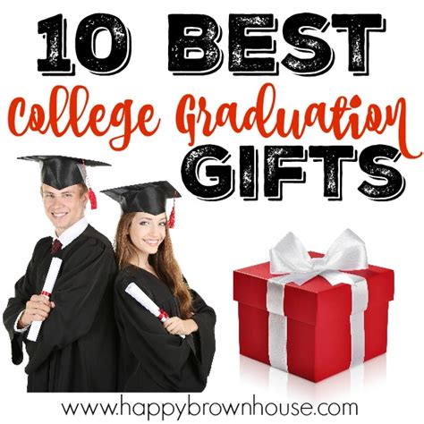 gifts for college 10 best college graduation gifts happy brown house