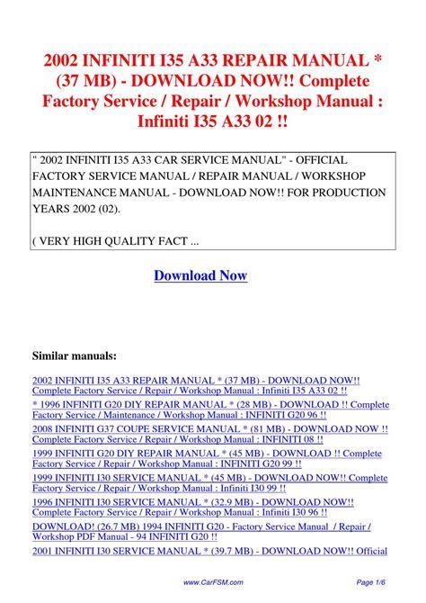 auto repair manual free download 1996 infiniti q parental controls 2002 infiniti i35 a33 repair manual 37 mb complete factory service repair workshop manual by hui