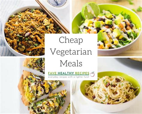 30 cheap vegetarian meals favehealthyrecipes com