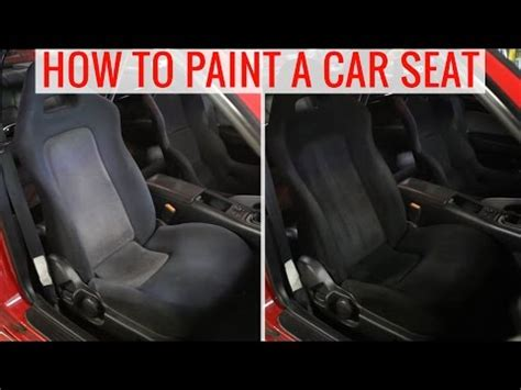 how to do car upholstery yourself how to paint car interior using dupli color vinyl fabric