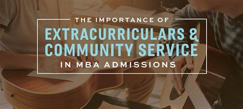 Importance Of Mba In Today 39 by The Importance Of Extracurriculars And Community Service
