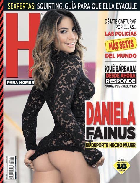 Revista H Para Hombres Marzo 2017 | daniela fainus revista h marzo 2017 famosas de revista