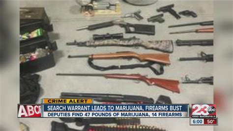 Kern County Sheriff Warrant Search Search Warrant Finds 47 Pounds Of Marijuana And 14 Firearms