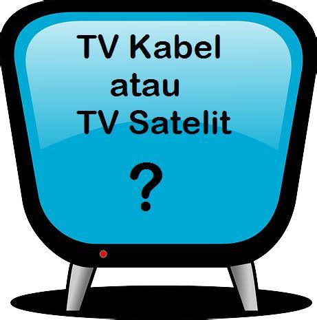 Tv Kabel Dan Murah pilih berlangganan tv kabel atau satelit masputz