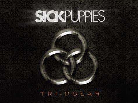 sick puppies sick puppies sick puppies wallpaper 7552750 fanpop