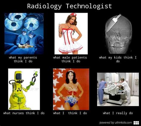 Rad Meme - radiology technologist what people think i do what i