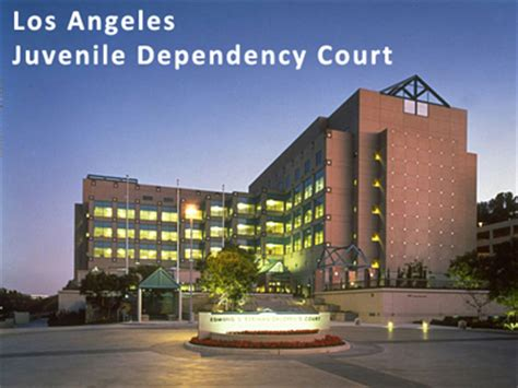 Los Angeles County California Court Records Los Angeles Juvenile Dependency Lawyers Fight Child