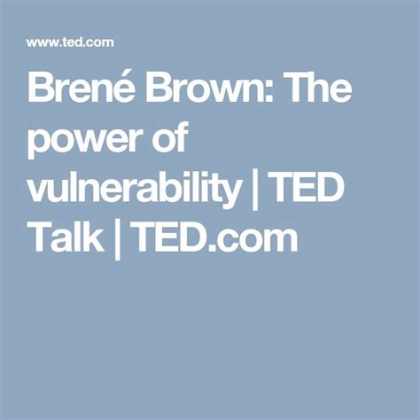 the power of vulnerability how to create a team of leaders by shifting inward books 25 best ideas about the power of vulnerability on