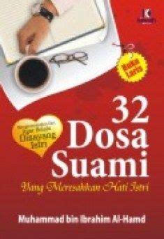 26 Dosa Istri Yang Meresahkan Hati Suami Kiswah Media Karmedia 32 dosa suami yang meresahkan hati istri muhammad bin ibrahim