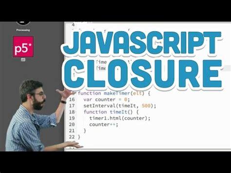 javascript tutorial closure 9 6 javascript closure p5 js tutorial youtube