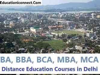 Mba Distance Course In Delhi by Ba Bca Mca B Sc M Sc Mba Distance Education Courses