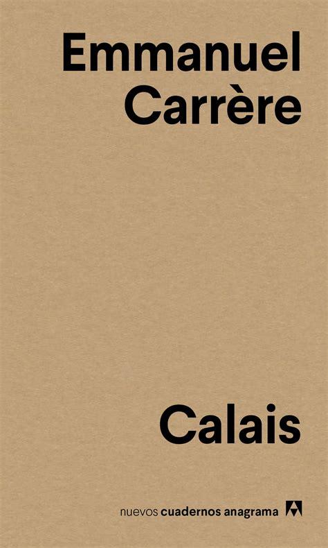 libro calais calais editorial anagrama