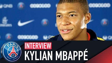 kylian mbappe youtube interview kylian mbapp 201 youtube