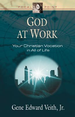 god work ministry among the macushi books veith god at work book summaries lifeandleadership