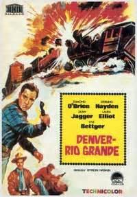 denver and rio grande 1952 full movie denver and rio grande movie posters from movie poster shop