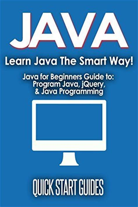computer programming for beginners learn the basics of java sql c c c python html css and javascript books de 25 bedste id 233 er inden for java p 229