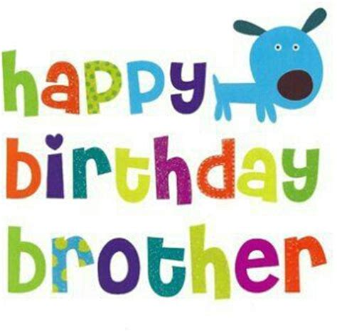 imagenes de happy birthday bro brother birthday graphics clip art pinterest