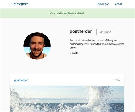 bio instagram edit let s build instagram with rails part 4 presenting
