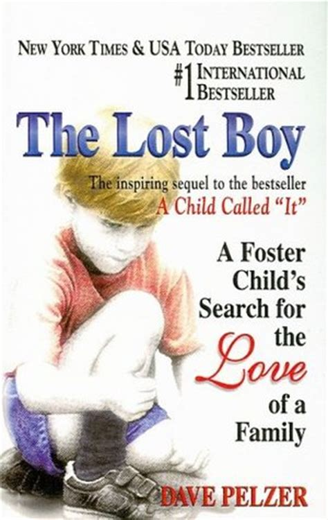 the book of boy books the lost boy dave pelzer 2 by dave pelzer reviews