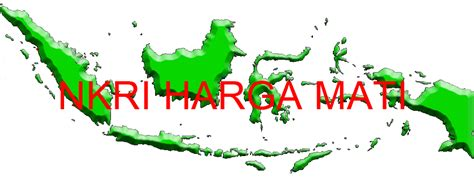 Topi Nkri Negara Kesatuan Republik Indonesia Harga Mati Kepulauan mana kedaulatan nkri selamat datang