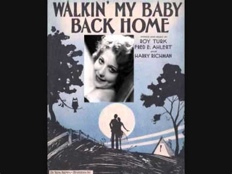 Walking Baby Back Home by Hanshaw Walkin Baby Back Home 1931
