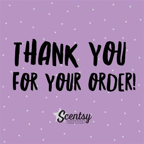 17 Best Images About Scentsy On Pinterest Follow Me Facebook And Fragrance Thanks For Your Order Template