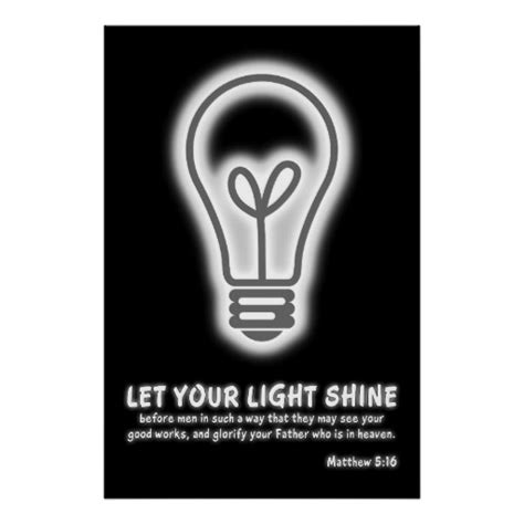 Let Your Light Shine Bible Verse by Let Your Light Shine Matthew 5 16 Bible Verse Poster Zazzle