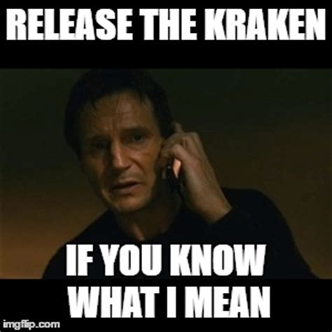 Release The Kraken Meme - release the kraken imgflip
